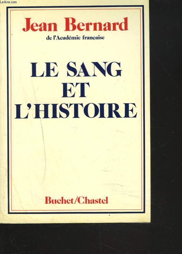 LE SANG ET L'HISTOIRE