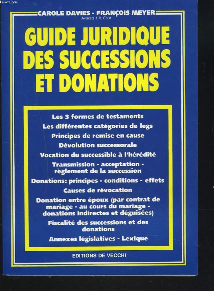 GUIDE JURIDIQUE DES SUCCESSIONS ET DONATIONS
