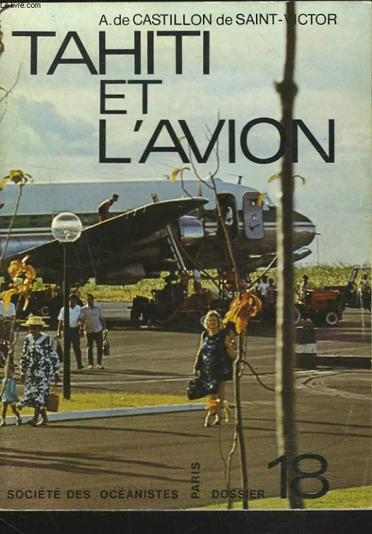 Dossier (18) : Tahiti et l'avion