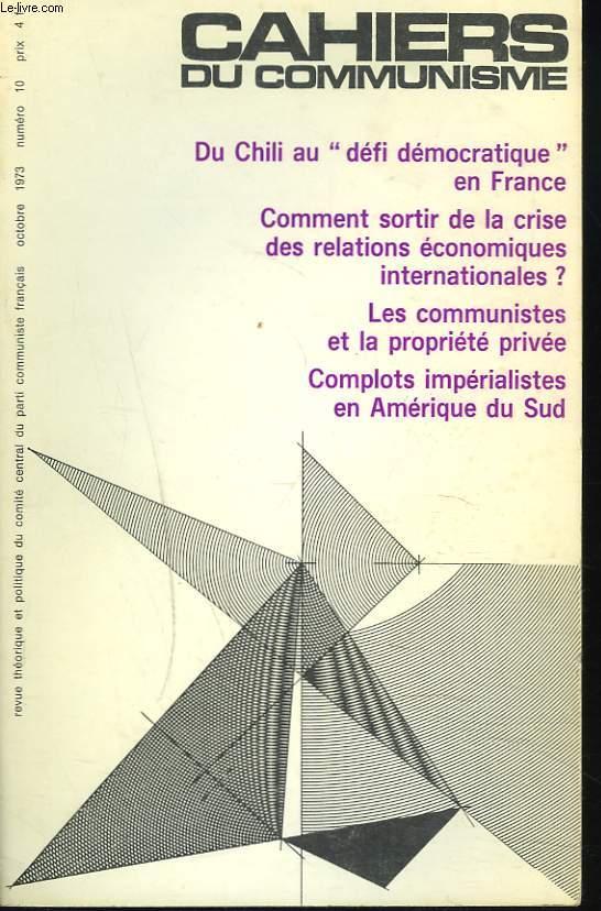 CAHIERS DU COMMUNISME N°10, OCTOBRE 1973. DU CHILI AU