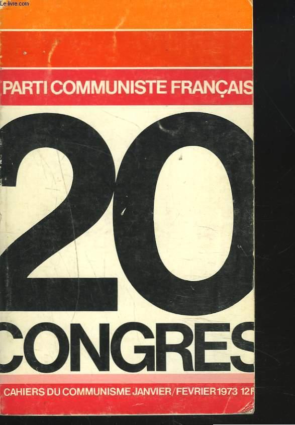 20e CONGRES DU PARTI COMMUNISTES DE L'UNION SOVIETIQUE. CAHIERS DU COMMUNISME JANVIER / FEVRIER 1973. SAINT-OUEN 13-17 DECEMBRE 1972. RAPPORTS INTERVENTIONS ET DOCUMENTS SALUTATIONS ET MESSAGES / CAHIERS DU COMMUNISME JANVIER-FEVRIER 1973.