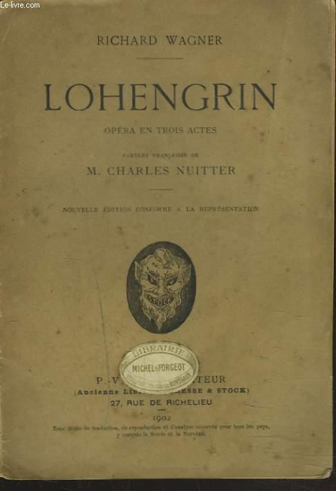 LOHENGRIN. OPERA EN 3 ACTES.