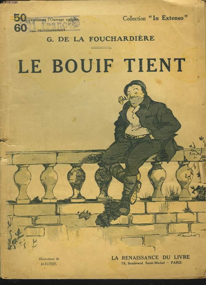 LE BOUIF TIENT.