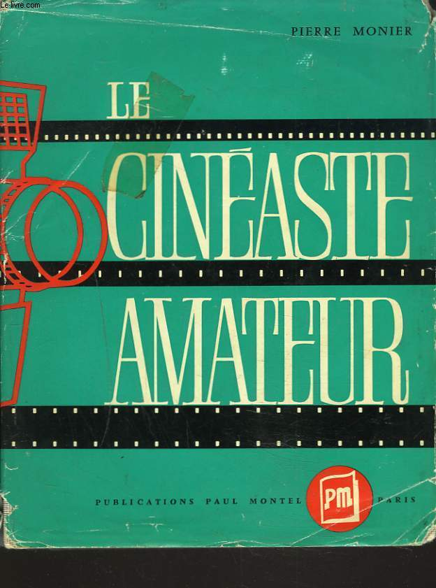 LE CINEASTE AMATEUR