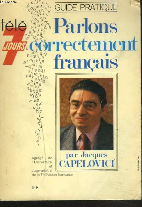 PARLONS CORRECTEMENT FRANCAIS.