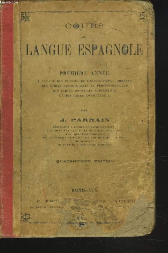 COURS DE LANGUE ESPAGNOLE. 1e ANNEE.