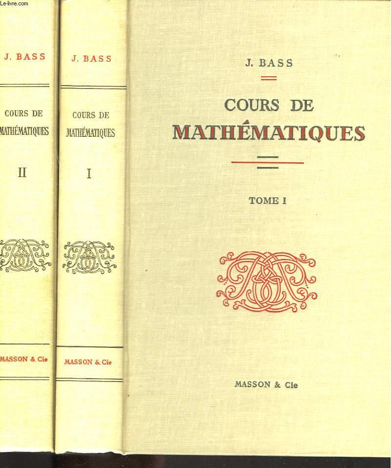 COURS DE MATHEMATIQUES. TOMES I ET II.