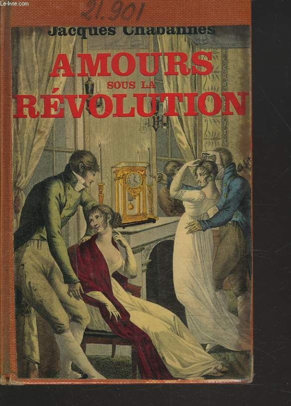 AMOURS SOUS LA REVOLUTION