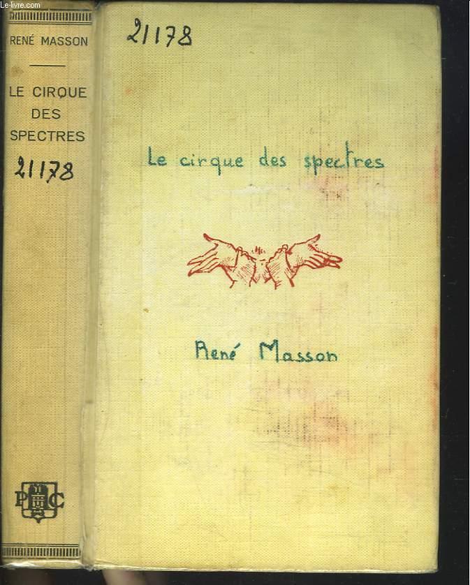 LE CIRQUE DES SPECTRES.