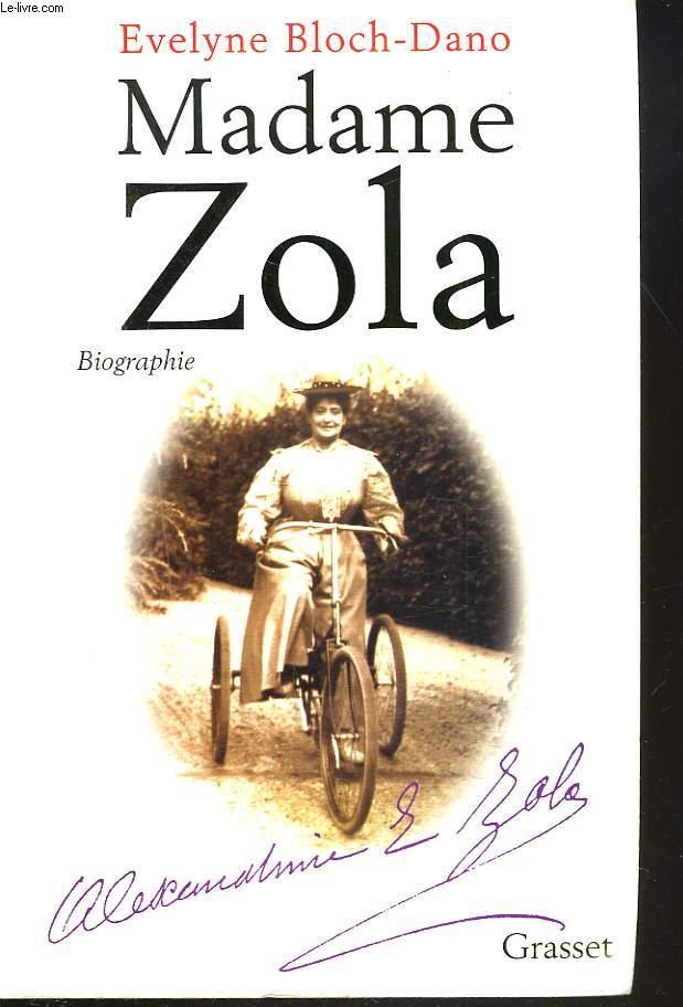 MADAME ZOLA. BIOGRAPHIE