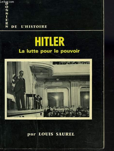 HITLER (LA LUTTE POUR LE POUVOIR)