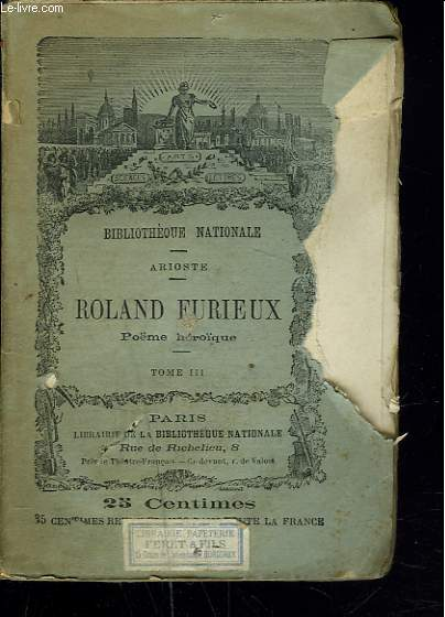 ROLAND FURIEUX. POEME HEROIQUE. TOME III.