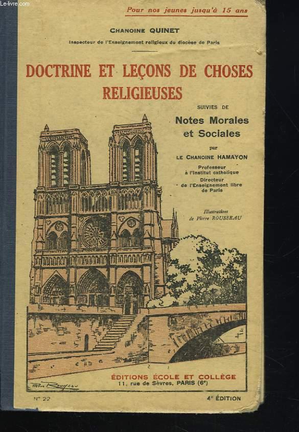 DOCTRINE ET LECONS DE CHOSES RELIGIEUSES suivies de NOTES MORALES ET SOCIALES.