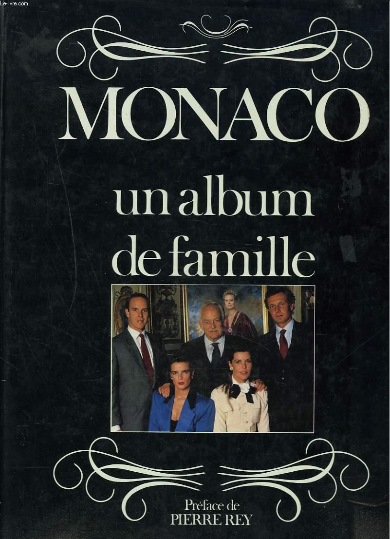 MONACO. UN ALBUM DE FAMILLE.