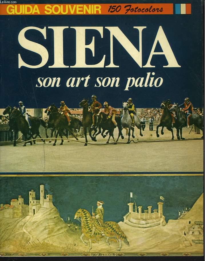 SIENA, SON ART, SON PALIO.