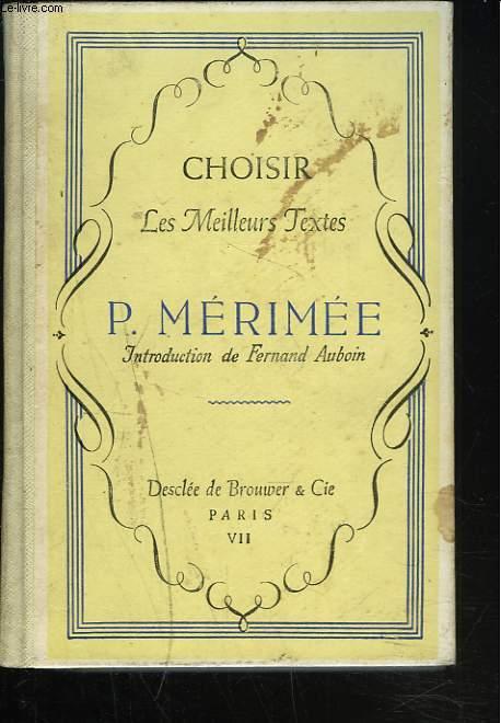 CHOISIR LES MEILLEURS TEXTES DE MERIMEE