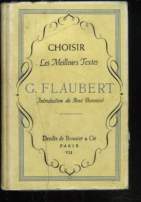 CHOISIR LES MEILLEURS TEXTES DE FLAUBERT
