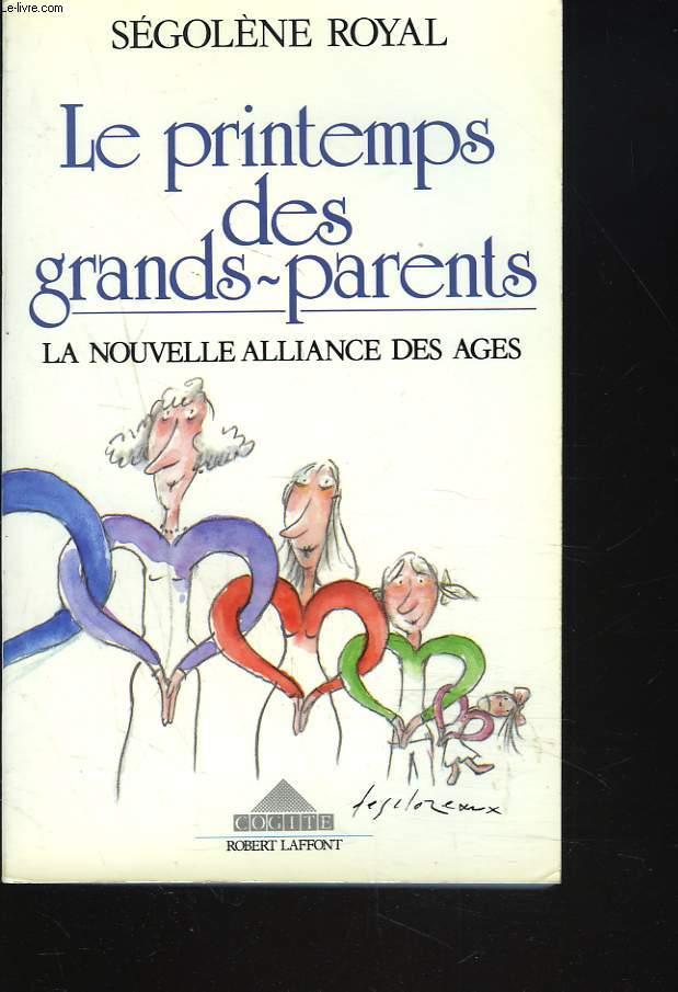 LE PRINTEMPS DES GRANDS-PARENTS. LA NOUVELLE ALLIANCE DES AGES.