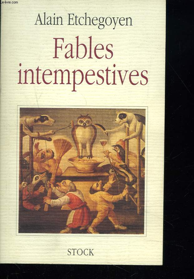 FABLES INTEMPESTIVES.