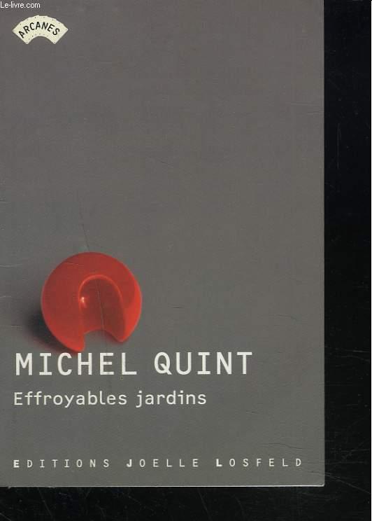 EFFROYABLES JARDINS