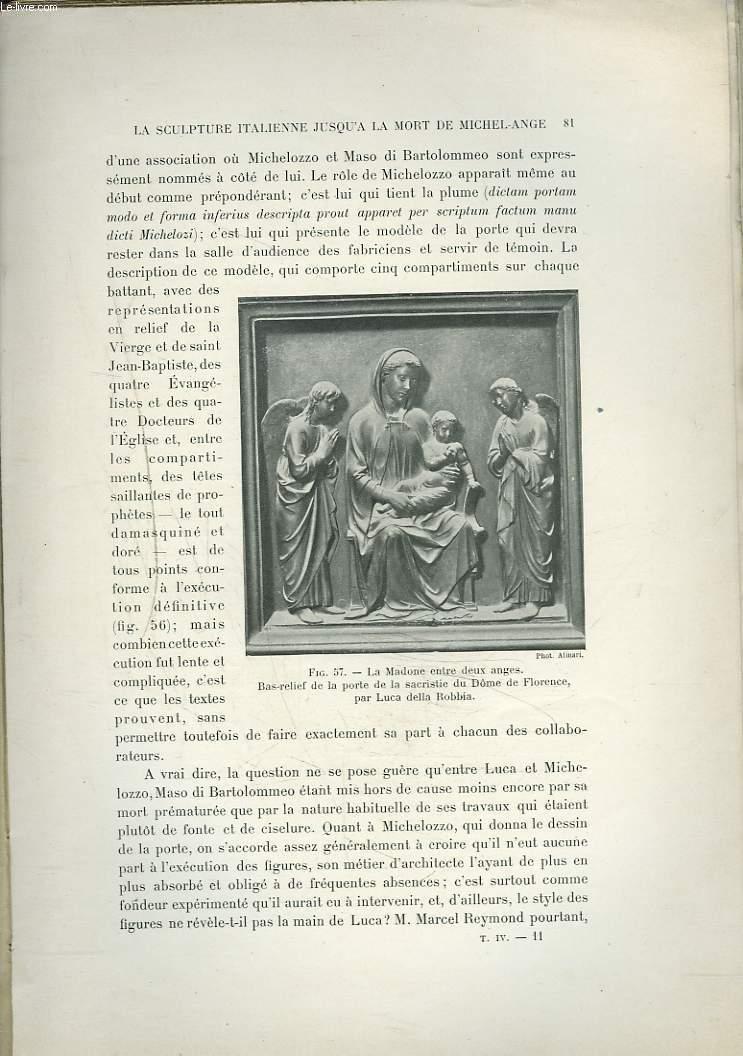 HISTOIRE DE L'ART DEPUIS LES TEMPS CHRETIENS JUSQU'A NOS JOURS. La sculpture italienne jusqu'aà la mort de Michel-Ange.