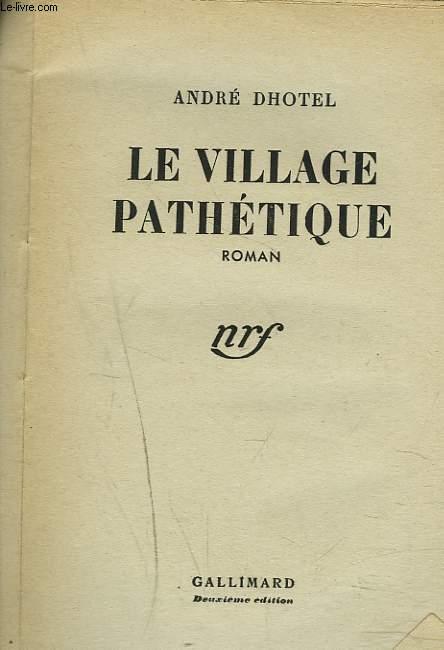 LE VILLAGE PATHETIQUE