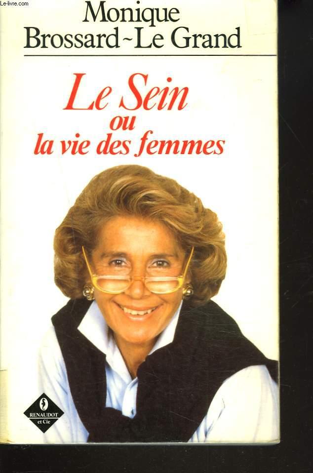 LE SEIN ou LA VIE DES FEMMES.