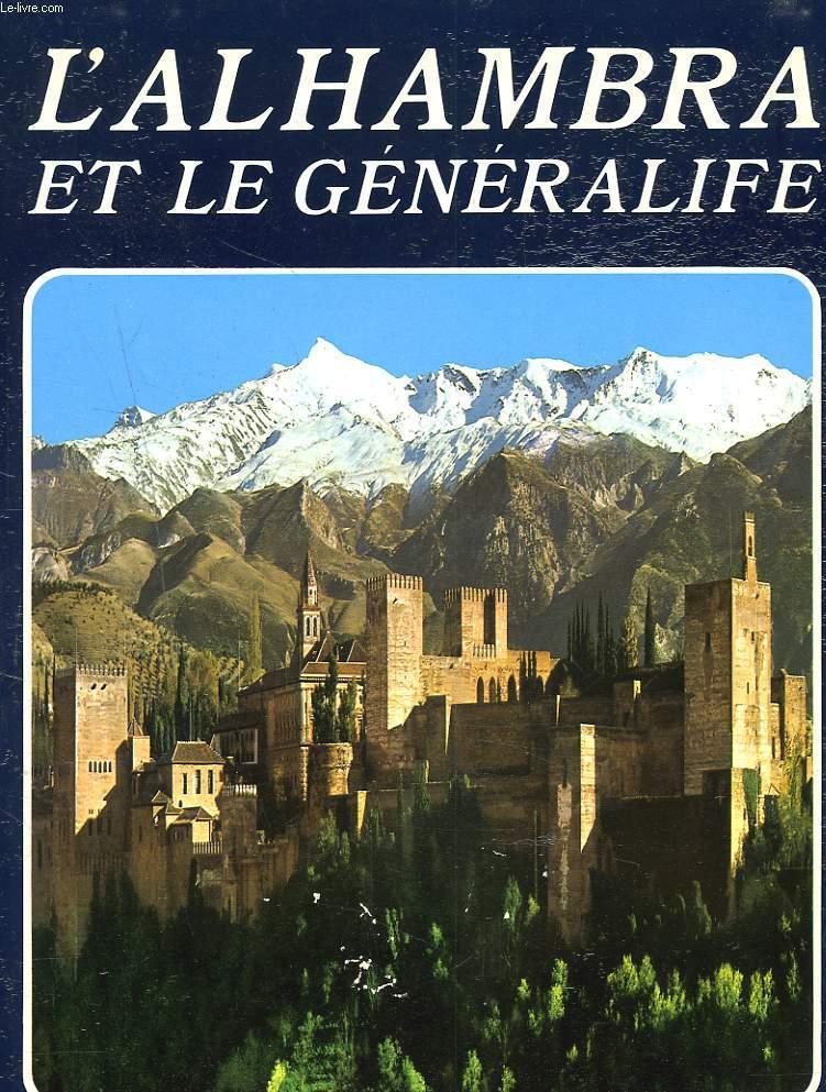 L'ALHAMBRA ET LE GENERALIFE.