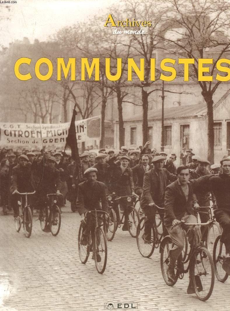 ARCHIVES DES COMMUNISTES 1917-1939.