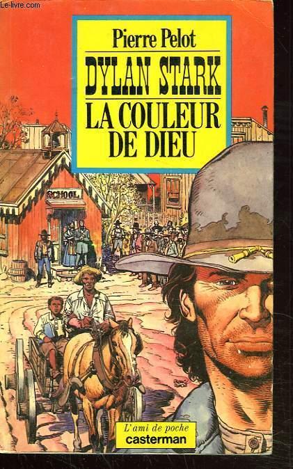 DYLAN STARK. LA COULEUR DE DIEU.