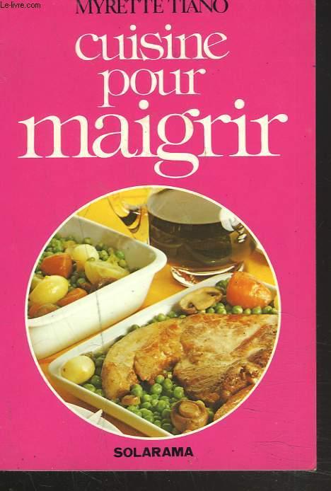 CUISINE POUR MAIGRIR