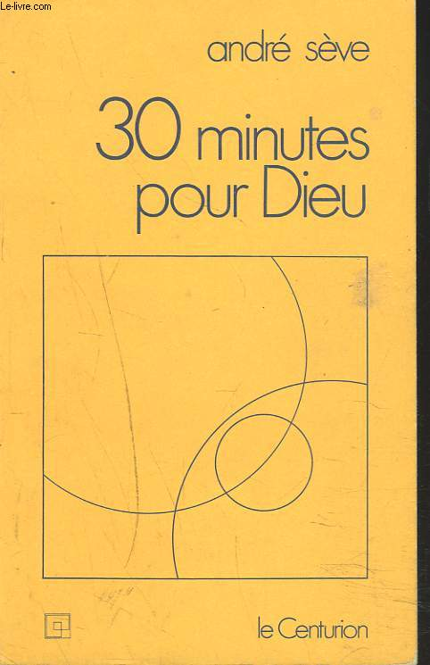30 MINUTES POUR DIEU