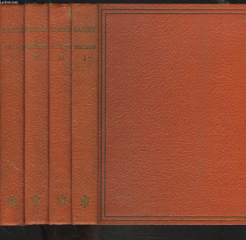 THEATRE DE RACINE. TOMES I, III, IV, V. (MANQUE LE TOME II).