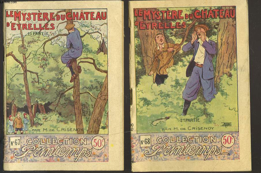 LE MYSTERE DU CHÂTEAU D'EYRELLES. EN 2 VOLUMES.