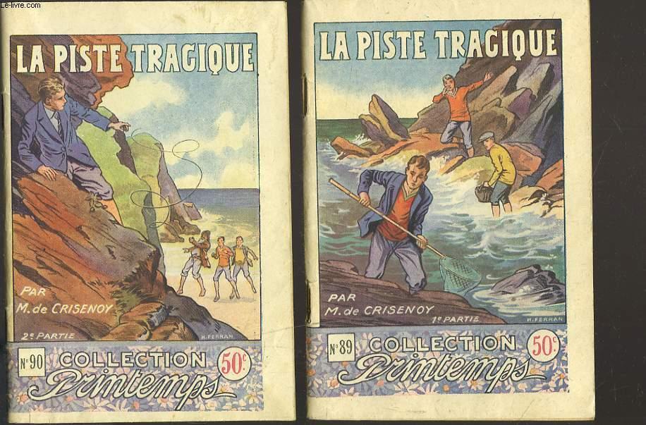LA PISTE TRAGIQUE. EN 2 VOLUMES.