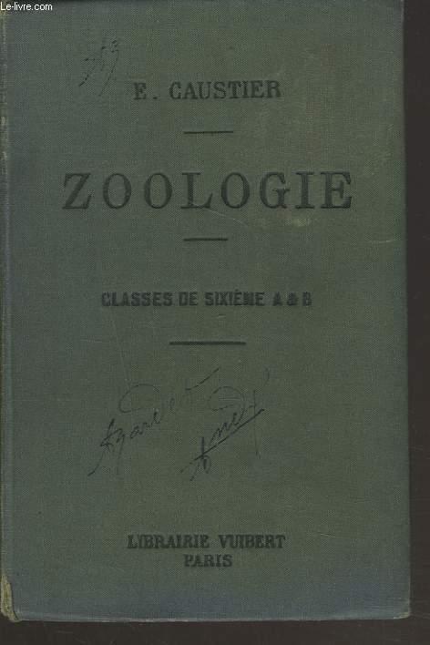 ZOOLOGIE. CLASSE DE SIXIEME A & B.