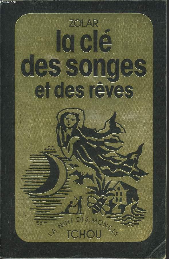 LA CLE DES SONGES ET DES RÊVES