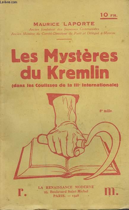 LES MYSTERES DU KREMLIN (DANS LES COULISSES DE LA IIIe INTERNATIONALE)