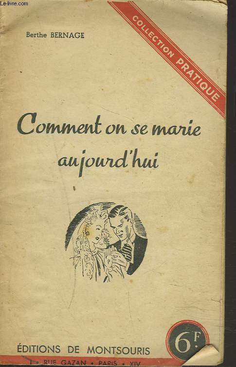 COMMENT ON SE MARIE AUJOURD'HUI