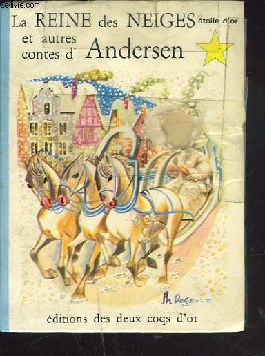 LA REINE DES NEIGES ET AUTRES CONTES D'ANDERSEN.
