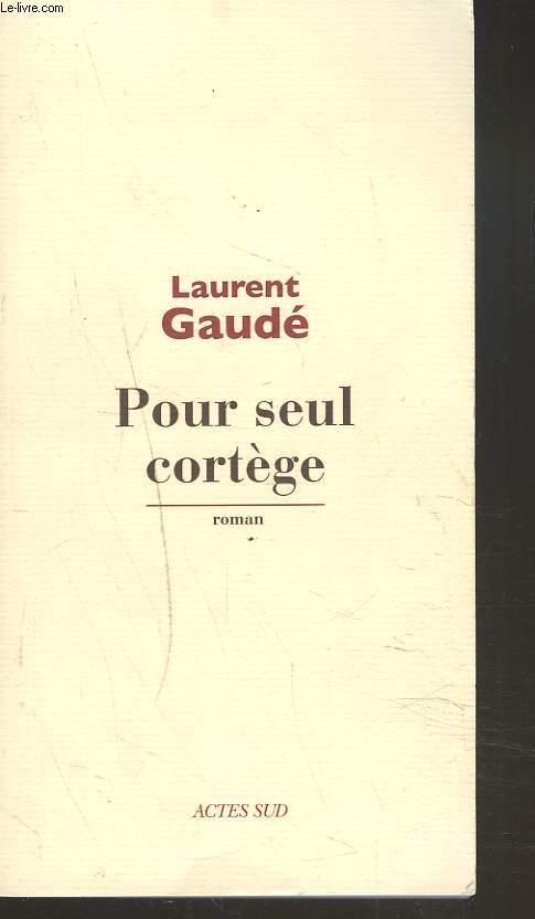POUR SEUL CORTEGE