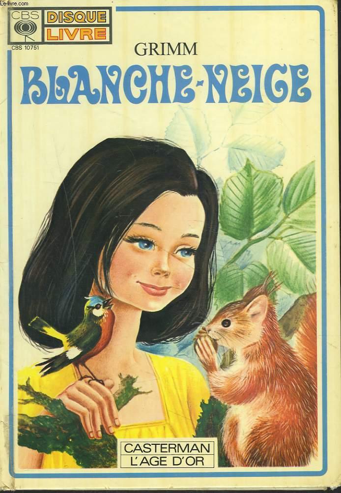 BLANCHE NEIGE (LIVRE SANS LE DISQUE)