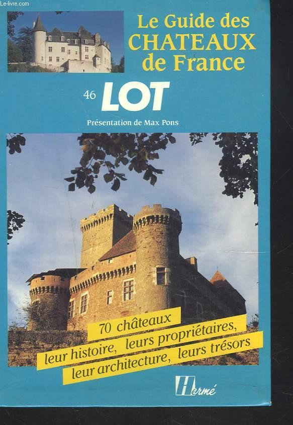 LOT. 70 CHÂTEAUX, LEUR HISTOIRE, LEURS PROPRIETAIRES, LEUR ARCHITECTURE, LEURS TRESORS.