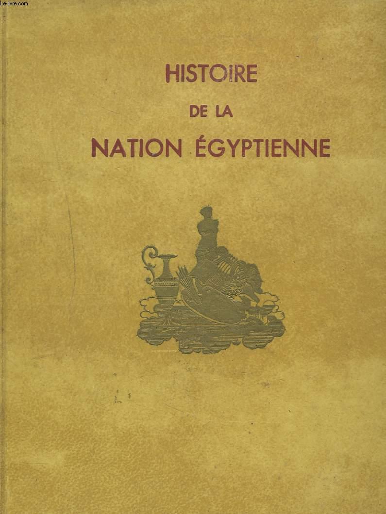 HISTOIRE DE LA NATION EGYPTIENNE. TOMES III. L'Egypte ptolémaïque (323-30 av.J.C.) par P.Jouguet, L'Egypte romaine par V.Chapot, L'Egypte chrétienne et byzantine par CH. Diehl.