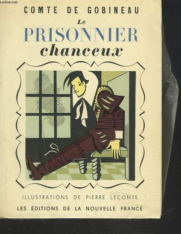 LE PRISONNIER CHANCEUX ou LES AVENTURES DE JEAN DE LA TOUR-MIRACLE.