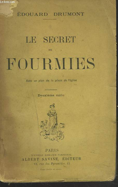 LE SECRET DE FOURMIES