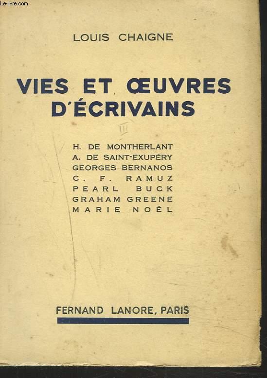 VIES ET OEUVRES D'ECRIVAINS. TOME III. Montherlant, Saint-Exupéry, Bernanos, C.F. Ramuz, Pearl Buck, Graham Greene, Marie Noël.