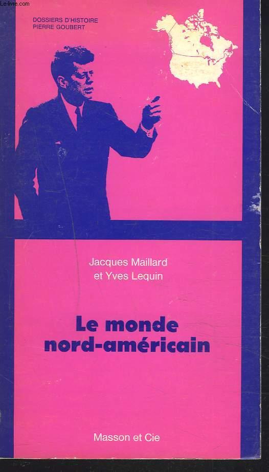 LE MONDE NORD-AMERICAIN.