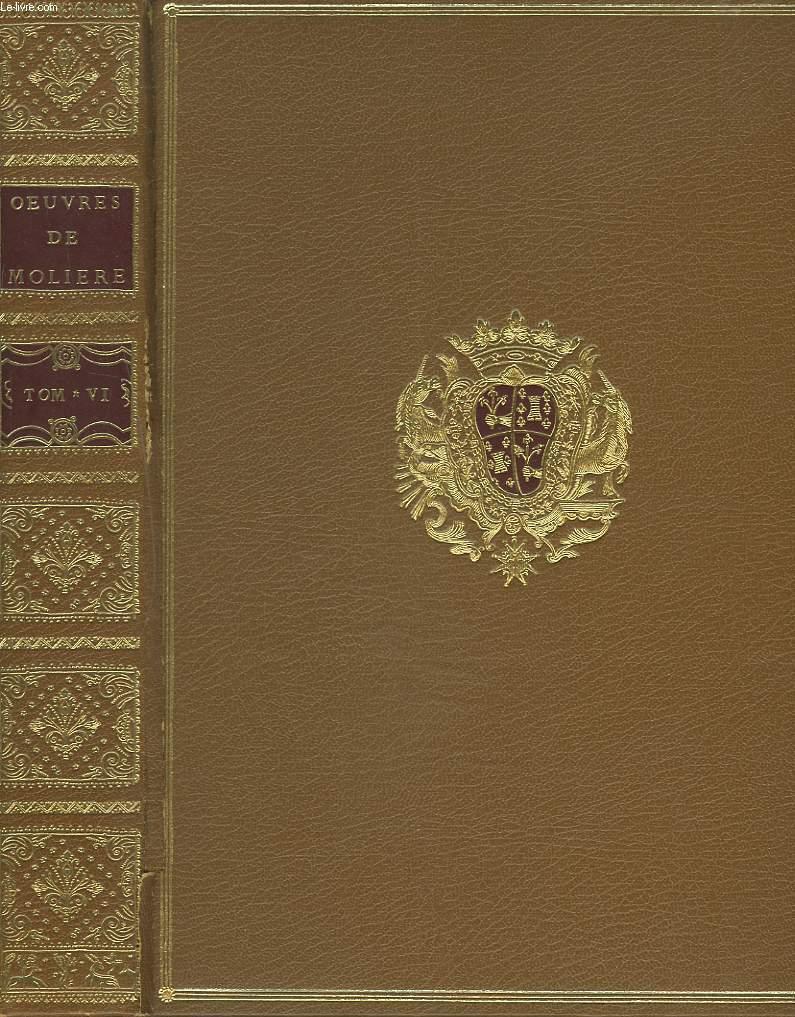OEUVRES. TOME SIXIEME. AMPHITRION. L'AVARE. GEORGE DANDIN. FÊTE DE VERSAILLES. (EDITION POUR LE TRICENTENAIRE DE LA MORT DE MOLIERE)