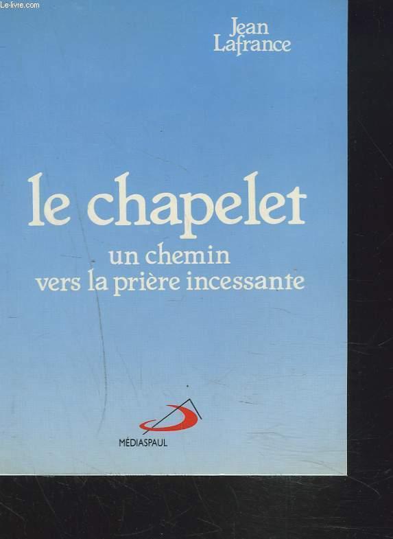 LE CHAPELET. UN CHEMIN VERS LA PRIERE INCESSANTE